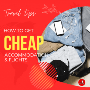 How to get cheap accommodation and flights